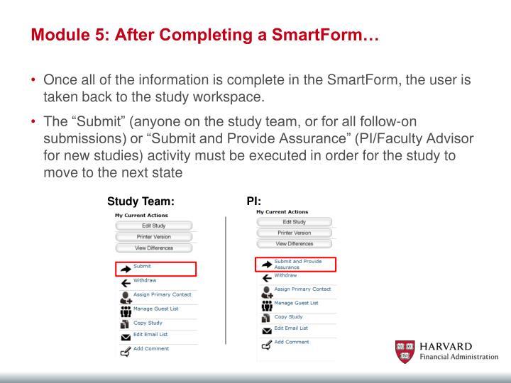 Module 5: After Completing a SmartForm…