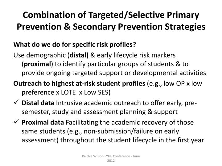 Combination of Targeted/Selective Primary Prevention & Secondary Prevention Strategies