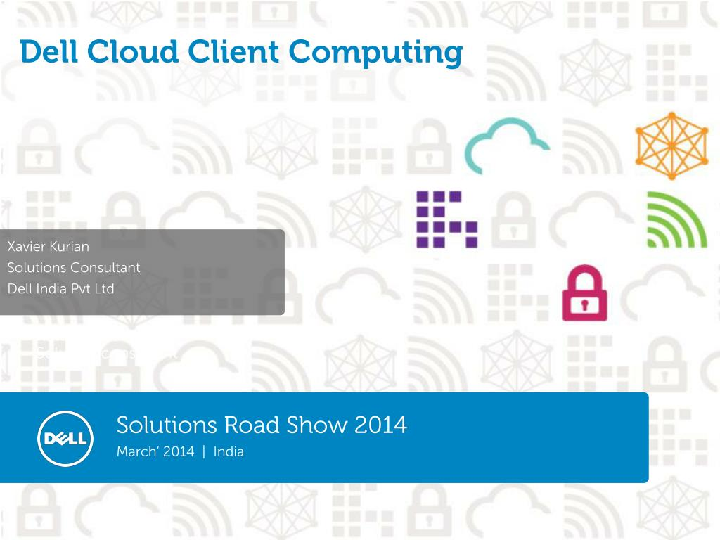 PPT - Dell Cloud Client Computing PowerPoint Presentation