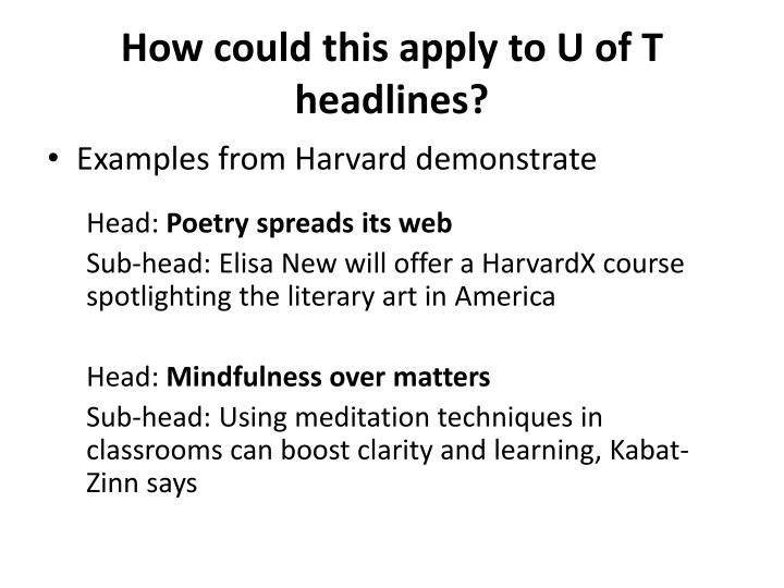 How could this apply to U of T headlines?