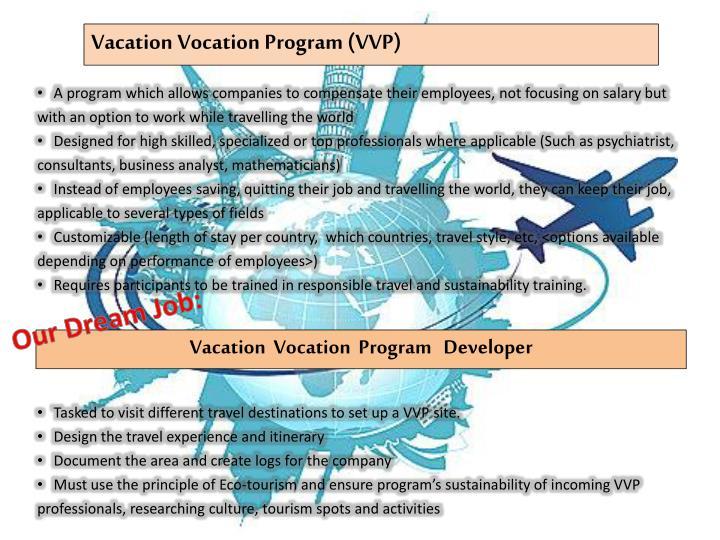 Vacation Vocation Program (VVP)