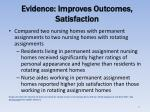 evidence improves outcomes satisfaction