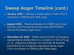 sweep auger timeline cont