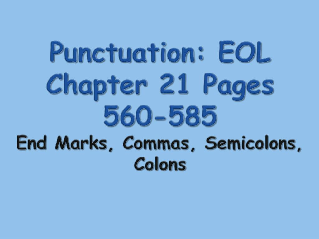 Pages 585 Wiring Library 2004 Range Rover 4000 V 8 Fuse Box Diagram Punctuation Eol Chapter 21 560 End Marks Commas Semicolons Colons N