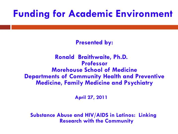 funding for academic environment n.