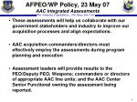 afpeo wp policy 23 may 07 aac integrated assessments