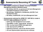 assessments becoming af tools