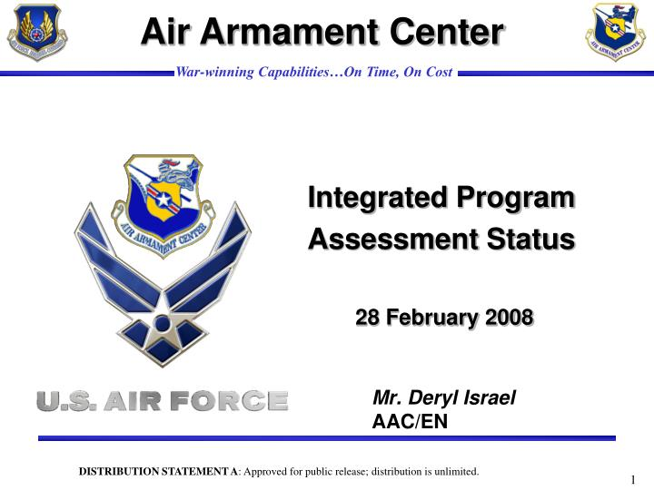 integrated program assessment status 28 february 2008 n.