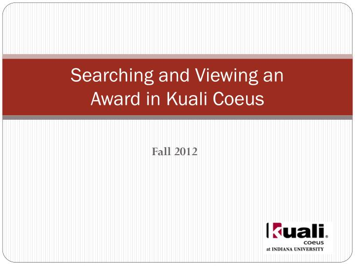 searching and viewing an award in kuali coeus n.