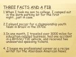 three facts and a fib