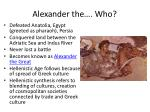 alexander the who