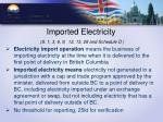 imported electricity s 1 3 6 9 12 13 28 and schedule d