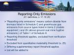 reporting only emissions s 1 definitions s 17 19 25
