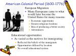 american colonial period 1600 1776