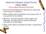 horace mann influences continued