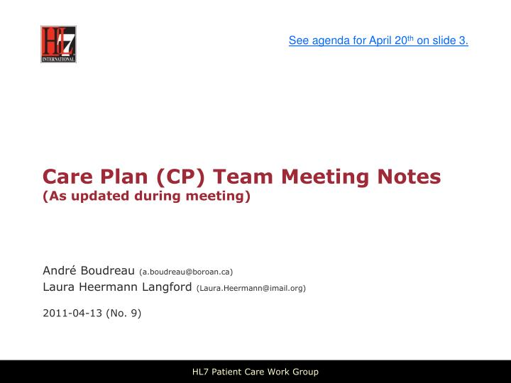 care plan cp team meeting notes as updated during meeting n.