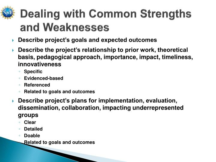 Dealing with Common Strengths and Weaknesses