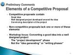 preliminary comments elements of a competitive proposal