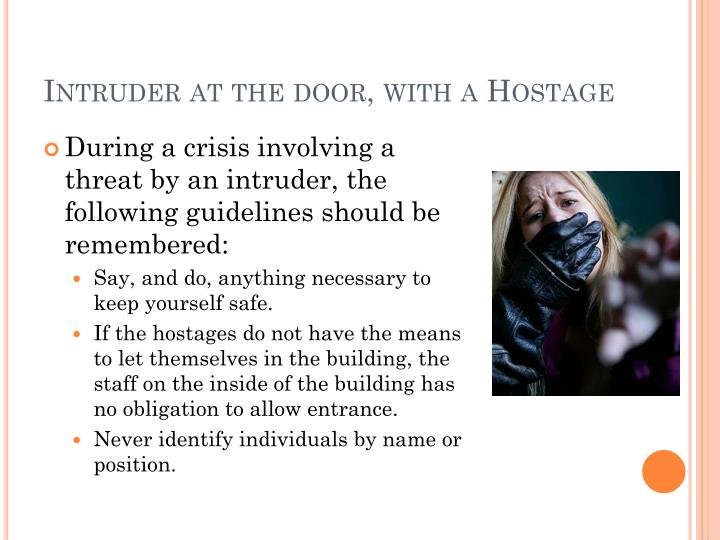 Intruder at the door, with a Hostage
