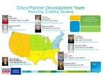 cisco partner development team recruiting enabling growing