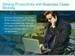 driving productivity with business class mobility