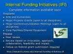 internal funding initiatives ifi