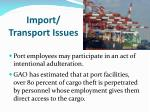 import transport issues2
