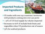 imported products and ingredients1
