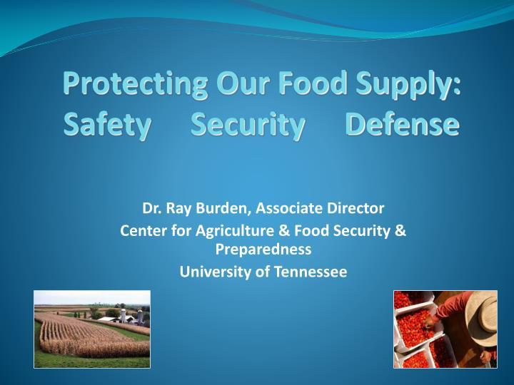 protecting our food supply safety security defense n.