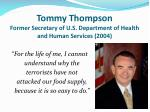 tommy thompson former secretary of u s department of health and human services 2004