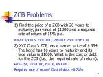 zcb problems
