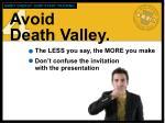 avoid death valley
