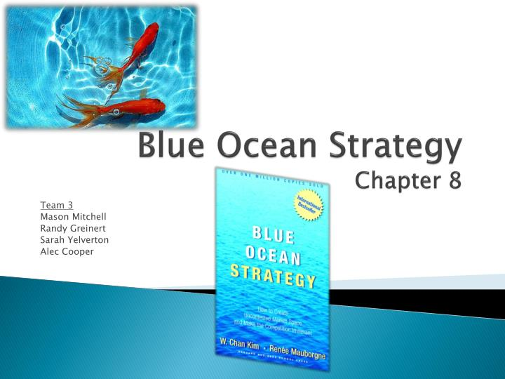 blue ocean strategy chapter 8 n.