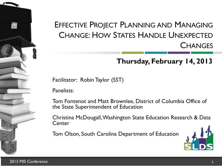 effective project planning and managing change how states handle unexpected changes n.
