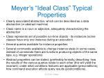meyer s ideal class typical properties