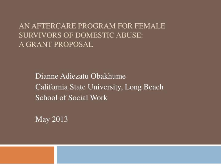 an aftercare program for female survivors of domestic abuse a grant proposal n.