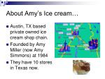 about amy s ice cream