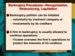 bankruptcy procedures reorganization restructuring liquidation1