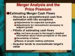 merger analysis and the price premium1