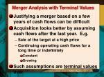 merger analysis with terminal values