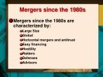 mergers since the 1980s