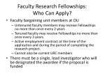 faculty research fellowships who can apply
