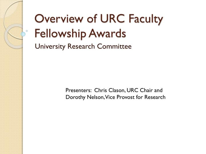overview of urc faculty fellowship awards n.