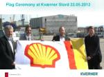 flag ceremony at kv rner stord 22 05 2012