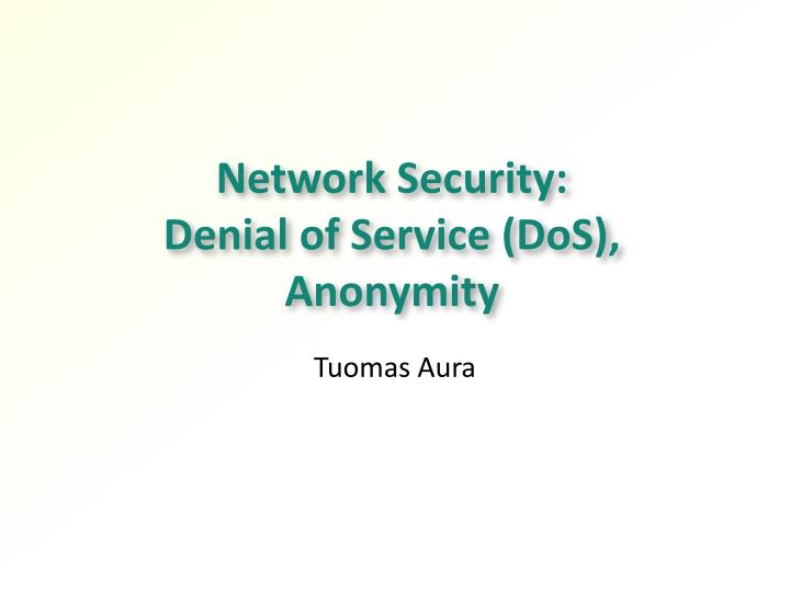 network security denial of service dos anonymity n.