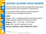 quotas as many good women