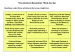 the american revolution think tac toe directions select three activities to form any straight line