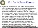 full quote team projects