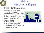 myth 4 instructor is expert