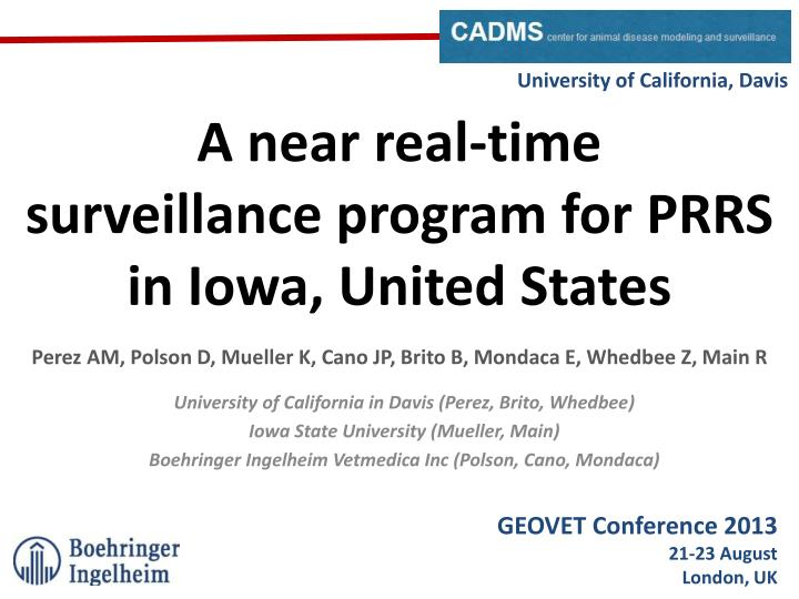 a near real time surveillance program for prrs in iowa united states n.